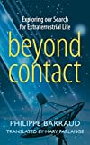 img - for Beyond Contact: Exploring Our Search for Extraterrestrial Life book / textbook / text book