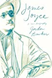 img - for James Joyce: A New Biography book / textbook / text book