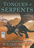 Naomi Novik Tongues of Serpents (Temeraire (Tantor))