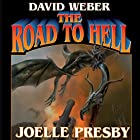 The Road to Hell: Multiverse, Book 3 Audiobook by David Weber, Joelle Presby Narrated by Mark Boyett