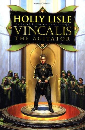 Vincalis the Agitator (The Secret Texts, #0)