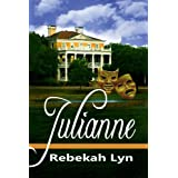 Julianne (Coastal Chronicles) ~ Rebekah Lyn
