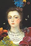 img - for Margaret the First: A Novel book / textbook / text book