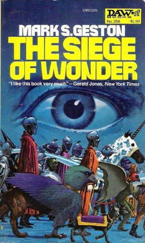 The Siege of Wonder, Mark S. Geston