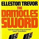 The Damocles Sword (       UNABRIDGED) by Elleston Trevor Narrated by Raphael Corkhill