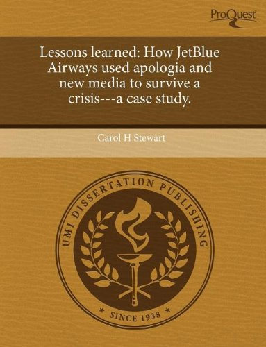 lessons-learned-how-jetblue-airways-used-apologia-and-new-media-to-survive-a-crisis-a-case-study
