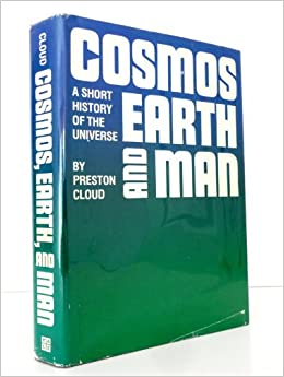 Cosmos, Earth and Man: Short History of the Universe