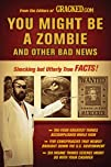 You Might Be a Zombie and Other Bad N…