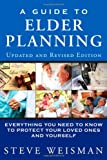 img - for A Guide to Elder Planning: Everything You Need to Know to Protect Your Loved Ones and Yourself (2nd Edition) book / textbook / text book