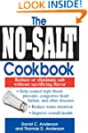 The No-Salt Cookbook: Reduce or Elimi...