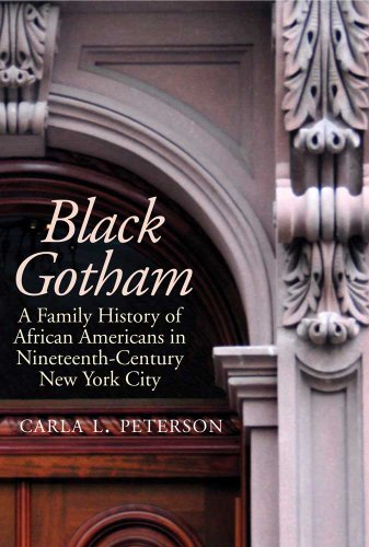 Black Gotham: A Family History of African-Americans in...