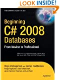 Beginning C# 2008 Databases: From Novice to Professional (Books for Professionals by Professionals)