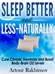Sleep Better and Less - Naturally: Cu...