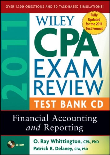Wiley CPA Exam Review 2011 Test Bank CD , Financial
