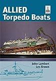 ShipCraft Special: Allied Torpedo Boats