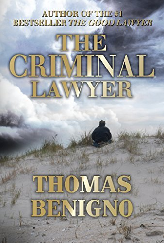A love story, a novel of family secrets and crimes beyond forgiveness with an ending as riveting as that in Silence of the Lambs…  The Criminal Lawyer by Thomas Benigno