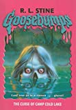The Curse of Camp Cold Lake (Goosebumps (Pb Unnumbered))