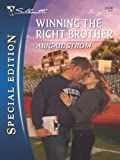 Winning the Right Brother (Silhouette Special Edition)