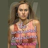 6X - The Uncensored Confessions: The Uncensored Confessions