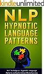 NLP: NLP Techniques: Hypnotic Languag...