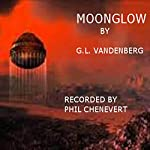 Moonglow | G. L. Vandenburg