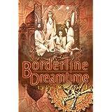 Borderline Dreamtimeby Luke Mitchell