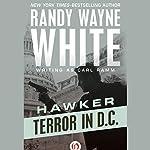 Terror in D.C. | Randy Wayne White writing as Carl Ramm