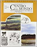 img - for Gli uomini del centro del mondo: da tiahuanaco all'inca book / textbook / text book