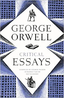 george orwell and 1984 critical essays
