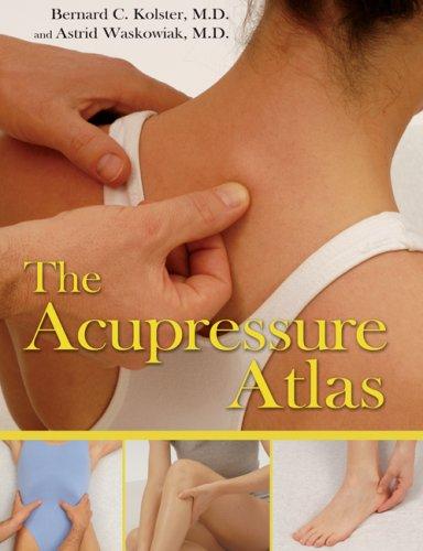 The Acupressure Atlas