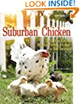 The Suburban Chicken: The Guide to Ke...