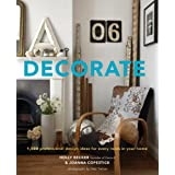 Decorate: 1,000 Professional Design Ideas for Every Roomby Holly Becker