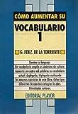 Como Aumentar su Vocabulario (Serie de la comunicacion) (Spanish Edition)