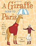 A Giraffe Goes to Paris