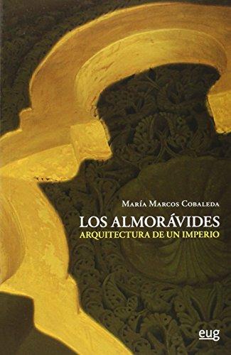 Almorávides,Los. Arquitectura de un imperio (Incluye CD)