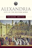 img - for Alexandria: City of the Western Mind book / textbook / text book
