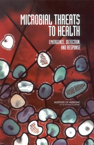 Microbial Threats to Health: Emergence, Detection, and...