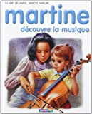 Martine découvre