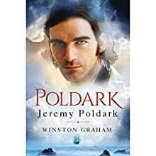 Jeremy Poldark: A Novel of Cornwall, 1783-1787 (       UNABRIDGED) by Winston Graham Narrated by Oliver Hembrough