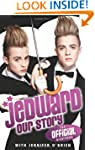 Jedward: Our Story: The Official Biog...