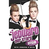 Jedward: Our Story: The Official Biographyby Jedward