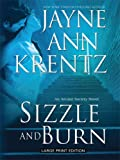Sizzle And Burn: An Arcane Society Novel