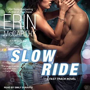 Slow Ride: Fast Track, Book 5 | [Erin McCarthy]