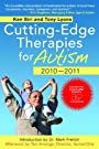 Cutting-Edge Therapies For Autism, 2010-2011