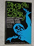 img - for Jamaican Song and Story (Folk-Lore Society London Monographs, Vol 55) book / textbook / text book