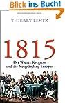 1815: Der Wiener Kongress und die Neu...