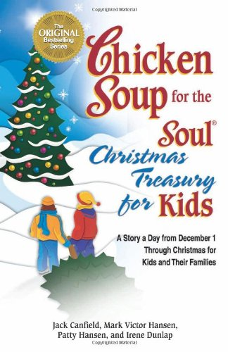Chicken Soup For The Soul Christmas Treasury For Kids: A Story A Day From Dec 1St To Christmas For Kids And Their Families front-46580