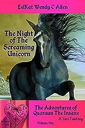 The Night of The Screaming Unicorn: A Yaoi Fantasy (The Adventures of Quaraun the Insane Book 1)