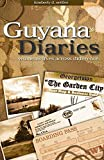 [Guyana Diaries: Women's Lives Across Difference] (By: Kimberly D. Nettles) [published: July, 2008]