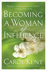 Becoming a Woman of Influence, Making a Lasting Impact on Others
